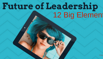 12 Big Elements – Future of Leadership